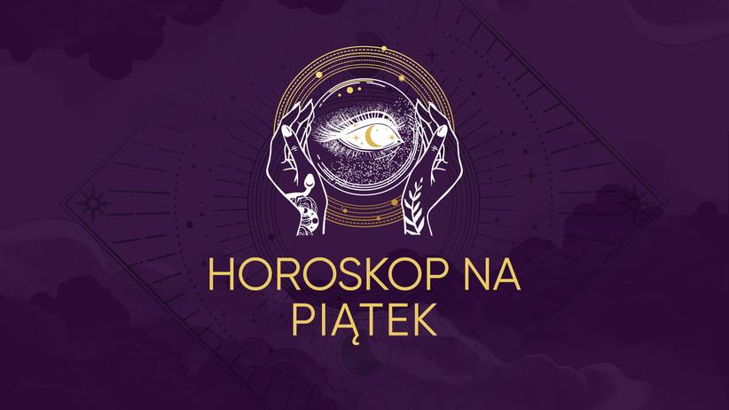 horoskop dzienny piątek