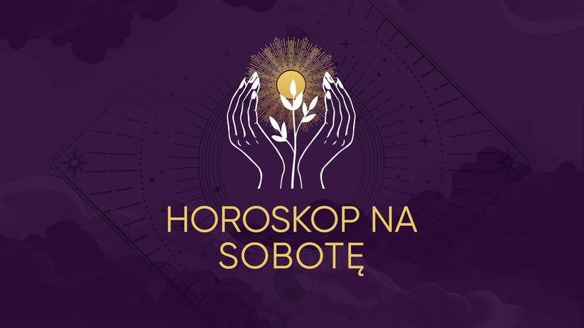 horoskop dzienny sobota