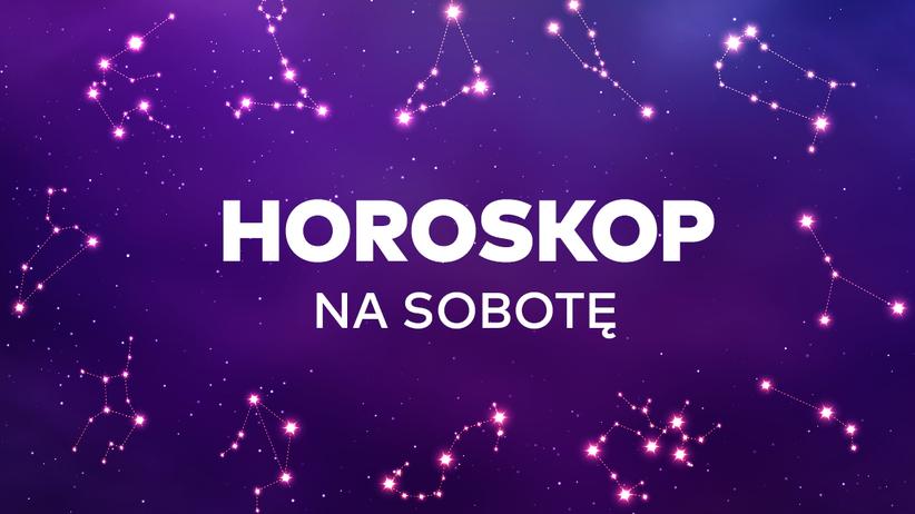 Horoskop dzienny na sobotę