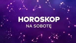 Horoskop dzienny na sobotę 5 grudnia 2020 dla wszystkich znaków zodiaku