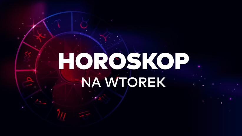Horoskop dzienny na wtorek