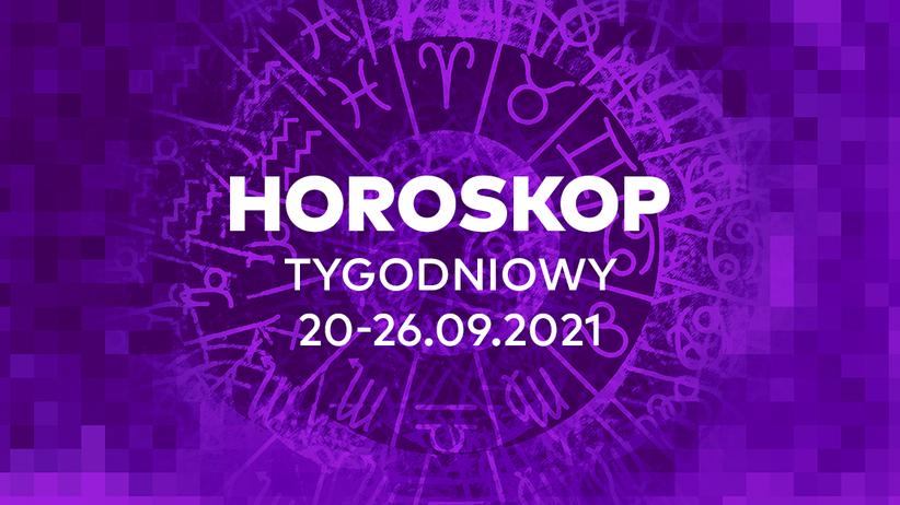 Horoskop tygodniowy od 20 do 26 września 2021 dla wszystkich znaków zodiaku