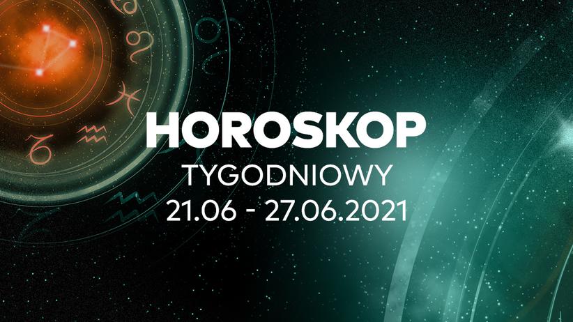 Horoskop tygodniowy od 21 do 27 czerwca 2021 dla wszystkich znaków zodiaku